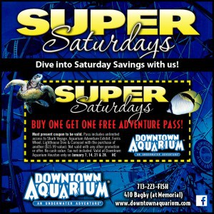 Downtown Aquarium Super Saturday Buy One Get One Free