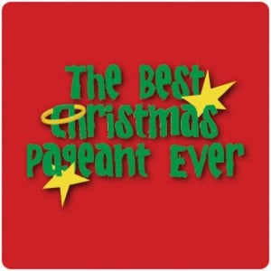 Best Christmas Pageant Ever5