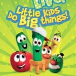 Flash Giveaway: 4 Tickets to VeggieTales Live! Little Kids Do Big Things