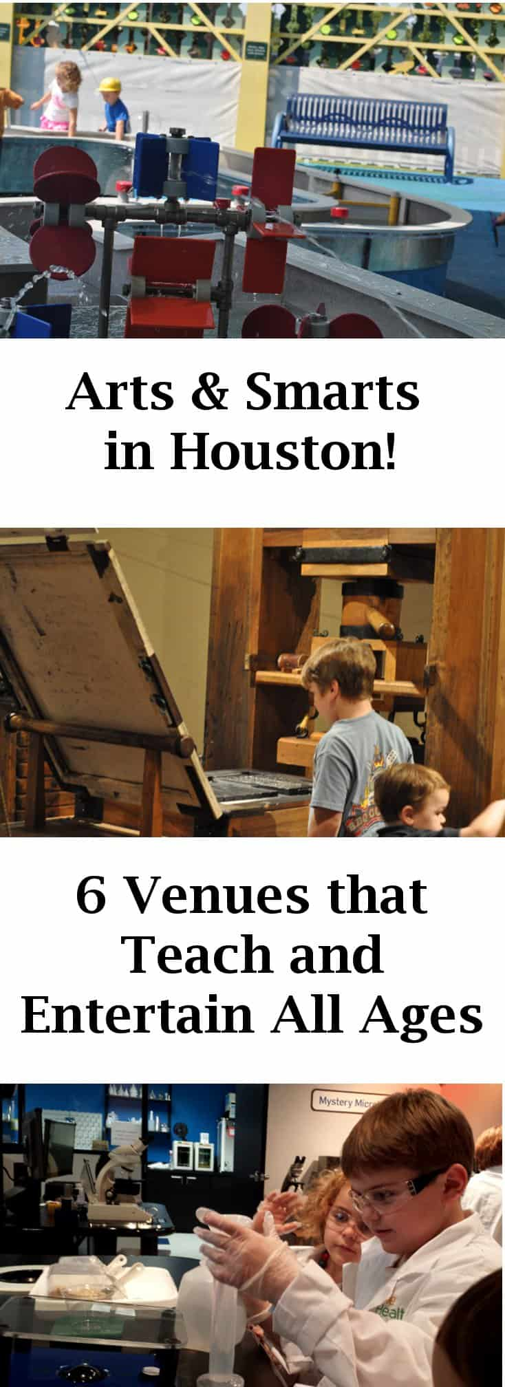 Arts and Smarts in Houston