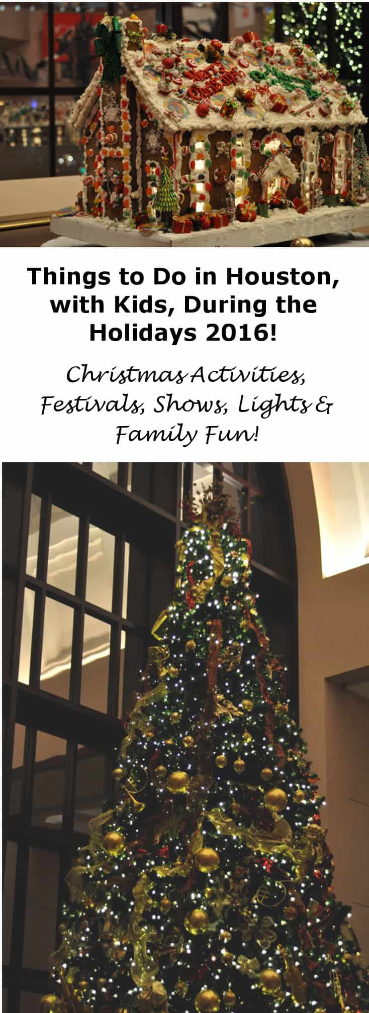 Things to do in Houston with Kids for the Holidays 2016 Christmas Festivals Shows and More