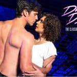 Discount Tickets to Dirty Dancing: The Classic Story at Smart Financial Centre in Sugar Land