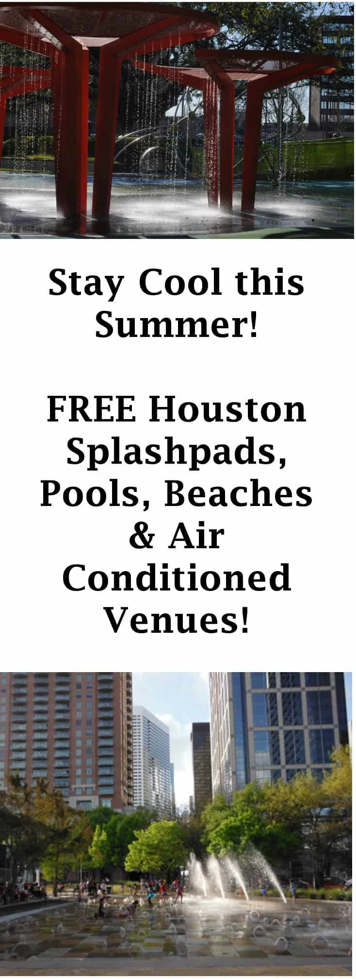 Stay Cool this Summer… FREE Houston Splashpads, Pools & Air ...