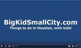 Video: Favorite Things to Do in Houston, with Kids, July 27-August 2, 2017!