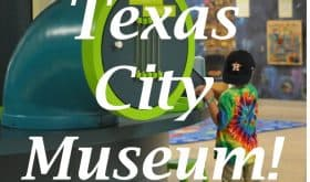 I Really Like the Texas City Museum
