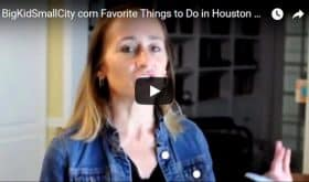 Video: Favorite Things to Do in Houston, with Kids, February 15-21, 2018!