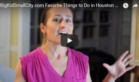 Video: Favorite Things to Do in Houston, with Kids, April 12-18, 2018!