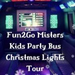 Fun2Go Misters Party Bus Christmas Lights Tour! Saturday, December 22, 2018