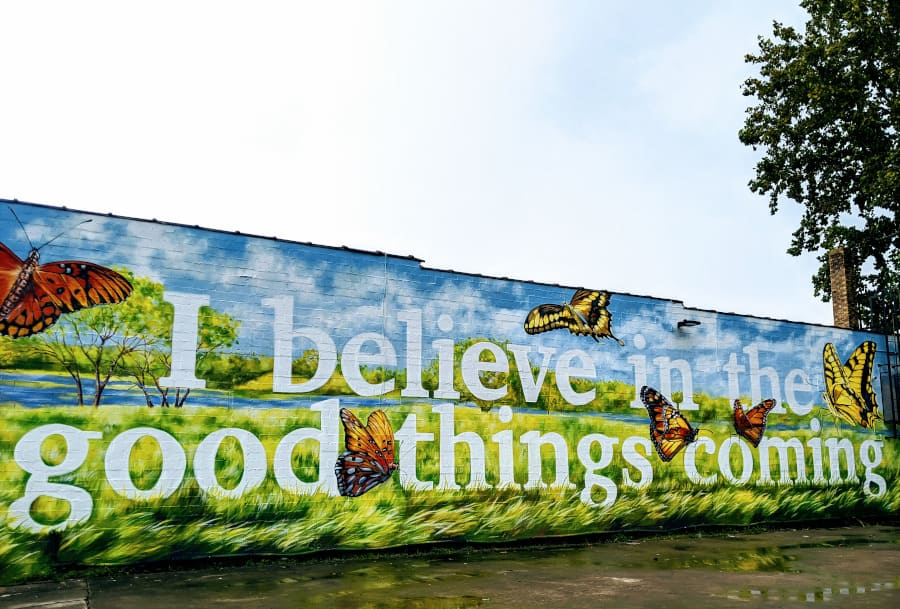 I Believe in the Good Things Coming Mural